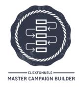 Click Funnels Master Campaign Builder Badge